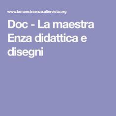 Doc - La maestra Enza didattica e disegni