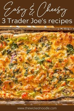 Here are 3 easy Trader Joe's recipes using their pizza dough: Easy Calzones, Cheese Sticks, and Sheet Pan Pizza are all delicious dinner recipes, and every one can be on the table in 30 minutes or less! #traderjoesrecipes #thewickednoodle #traderjoespizzadough