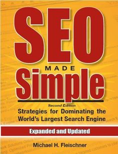 [Free 10/18/12] SEO Made Simple: Strategies For Dominating The World's Largest Search Engine by Michael Fleischner. This is today's highest-rated new free nonfiction Kindle book. Find it and the rest of today's free Kindle books at http://fkb.me
