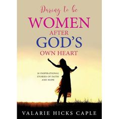 Daring to Be Women After God's Own Heart (Paperback)