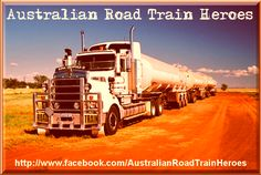 Australian Road Train Heroes