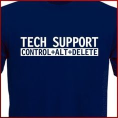 Tech Support Mens Womens T-Shirt Funny Computer Geek tshirt shirt Christmas Gift Tee S - XL
