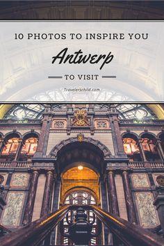 10 Photos to Inspire You to Visit Antwerp in Belgium