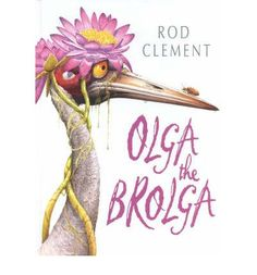 Buy Olga The Brolga by Rod Clement from Boomerang Books, Australia's Online Independent Bookstore Australian Authors, Australian Animals, Australian Plants, Boomerang Books, Great Books To Read, Green Books, Mentor Texts, Book Week, Chapter Books