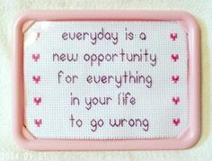 Every Day Is A New Opportunity Funny Framed Cross Stitch