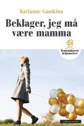 Beklager, jeg må være mamma - Karianne Gamkinn Film, Mamma, Store, Career, Movie, Film Stock, Cinema, Films