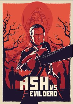 """Ash vs Evil Dead"" Poster by Ralf Krause"