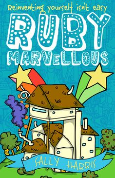 Ruby Marvellous by Sally Harris