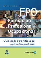 GUIA DE LOS CERTIFICADOS DE PROFESIONALIDAD. 9788466502207