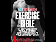 The Men's Fitness Exercise Bible: 101 Best Workouts to Build Muscle, Burn Fat, and Sculpt Your Best Body Ever! | #external #FitnessBooks
