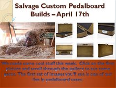 Trailer Trash Pedalboard and many other popular rigs.  If you're looking for a little flair for your boring old rig hit us up here and say you want a pedalboard case.  You'll also see a couple amazing walnut rigs and my personal favorite, the barn wood rig.