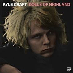 Kyle Craft: Dolls of Highland Album Review   Pitchfork