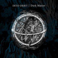 Listen #DarkMatter by @intoorbit! #FreeDownload #IntoOrbit #PostRock #Rock #ExperimentalRock #PostMetal #Progressive #Atmospheric #Ambient #Wellington #NewZelland