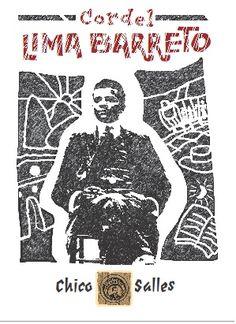 POETAS DA BRUZUNDANGA ETC : Cordel Lima Barreto / Chico Salles * Antonio Cabra...