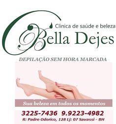 Bella Dejes: Sinta-se livre. Depilação sem hora marcada!!!