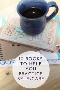 Whether you are at the beginning of learning about self-care or you've been trying different self-care practices for years, here's a list of 10 books to inspire and encourage you to keep taking care of...