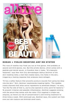 "Rodan + Fields is featured in ALLURE Magazine ...AGAIN! NYC derm Dr. Joshua Zeichner is quoted as saying the AMP MD is ""foolproof"" and ""can help even out skin texture and diminish small scars."" A MUST HAVE!! @soldinstl #rodanandfieldscanada"