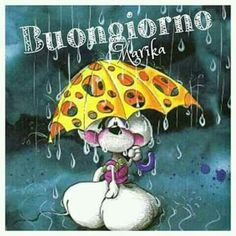 Piove Buongiorno belle immagini Singing In The Rain, Good Morning Good Night, New Years Eve Party, Happy Thoughts, Vignettes, Decir No, Snoopy, Anime, Genre