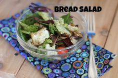 Bread Salad | Dinners, Dishes, and Desserts
