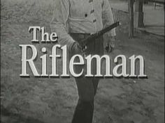 The Rifleman Mashup - YouTube