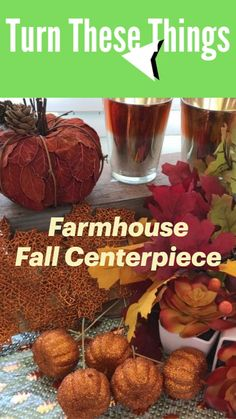 Make your own Farmhouse Fall Centerpiece. See the blog post for the Full tutorial complete with step by step pictures, instructions and supply list. You can easily make one very similar to this one for your Thanksgiving table or Fall decorations.  #fallcenterpiece #farmhousedecor Farmhouse Style, Farmhouse Decor, Supply List, Thanksgiving Table, Fall Decorations, Fall Crafts, Homemaking, Are You The One, Mason Jars