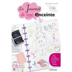 9dabd6533b2c Le journal de moi...enceinte  Amazon.fr  Muriel Ighmouracène  Livres