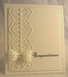 """Congratulations"" Card (Site - photo only) (Note: card possibly created with dies from either, Spellbinders, Creative Expressions, or PartiCraft [Participate in Craft - UK]. Wedding Cards Handmade, Greeting Cards Handmade, Handmade Engagement Cards, Spellbinders Cards, Wedding Anniversary Cards, Happy Anniversary, Embossed Cards, Sympathy Cards, Love Cards"