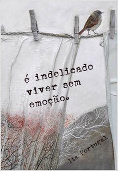Viva com emoção.!...                                                                                                                                                                                 Mais