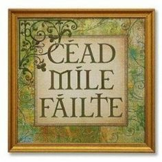 """Best Irish Blessings, Sayings, Quotes and Toasts  By ComfortDoc on Squidoo """"The wit and wisdom, humor and hope of the Irish have found their way into quotes, saying, blessings, prayers and toasts to spread a bit of cheer.    These..."""" READ MORE"""