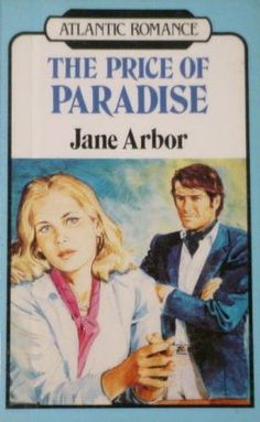 Gazing into pastel thoughts of dying marriage, oil executive and woman tricked into re-uniting on far-away island. Price of Paradise by Jane Arbor