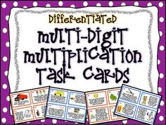 Set of 56 DIFFERENTIATED Multi-Digit Multiplication Task Cards! I created these cards for our multi-digit multiplication unit, and differentiated them for two levels of students. $