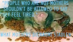 New Parent Quotes, Feel Tired, New Parents, Feelings