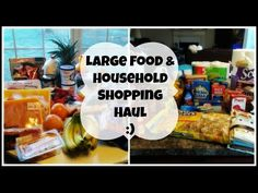 Large Food and Household Shopping Haul!