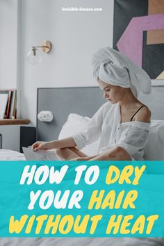 Looking for some hair drying tips to avoid damage and split ends? Try these hair drying techniques without heat! Long Hair Tips, Grow Long Hair, Easy Hairstyles For Long Hair, Diy Hairstyles, Healthy Hair Tips, Healthy Hair Growth, Hair Growth Tips, Vitamins For Hair Growth, Hair Vitamins