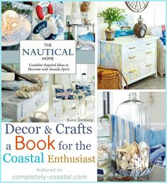 This book is filled with coastal and nautical decor ideas and DIY projects. Take a look inside:http://www.completely-coastal.com/2015/07/the-nautical-home-by-anna-ornberg.html