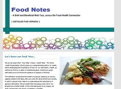 """Food Notes - A Brief and Beneficial Web Tour, across the Food-Health…"