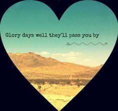Glory days ♥