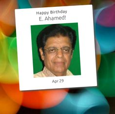 E. Ahamed is Minister of State for External Affairs of India . He represents the Malappuram Lok Sabha constituency of Kerala and is a member of the Indian Union Muslim League (IUML). He is also the President of the All India Committee of the IUML.