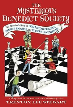 Mr. Benedict's Book of Perplexing Puzzles, Elusive Enigmas, and Curious Conundrums Mysterious Benedict Society