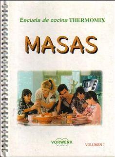 masa con thermomix - mamb.1957 - Álbumes web de Picasa