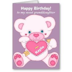 Pink Teddy Bear Granddaughter Birthday Greeting Cards by Sand Creek Ventures