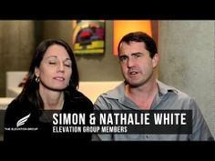 The Elevation Group testimonial with Simon and Nathalie White explains what is the Elevation Group.  https://www.facebook.com/TheElevationGroup