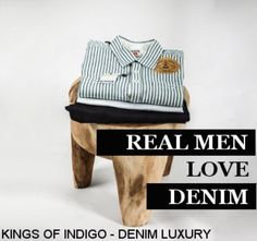 Real #Men Love #Denim! #ecofriendly #fashion for Men online now! #contemporary #fairtrade #sustainable