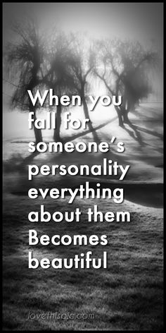 When you love quotes beautiful truth personality wisdom honest pinterest pinterest quotes fall for