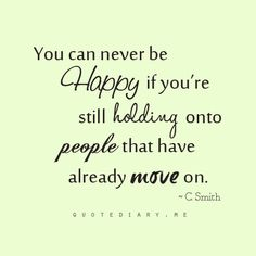 You can never be happy...