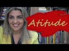 Coisas que você precisa saber sobre ATITUDE e nunca te contaram! - YouTube