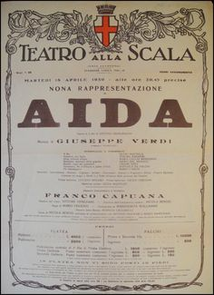 Playbill for the first production of Verdi's Aida in which Callas made her debut at La Scala, Milan. The playbill announces the performance for the 18th of April 1950, just 6 days after the premiere. 39 by 28 cms. In very nice state, printed in brown and red. It gives details of the opera, the singers including Callas and Mario del Monaco, the ballerinas, the conductor (Franco Capuana) and other important persons including Benois who designed the stage scenes. A rare memento. #VerdiMuseum
