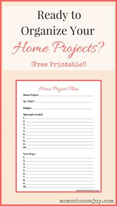 Feeling overwhelmed by how to organize home projects into an actionable plan? This free home project plan printable will help you get your home organization and improvement projects planned and completed!