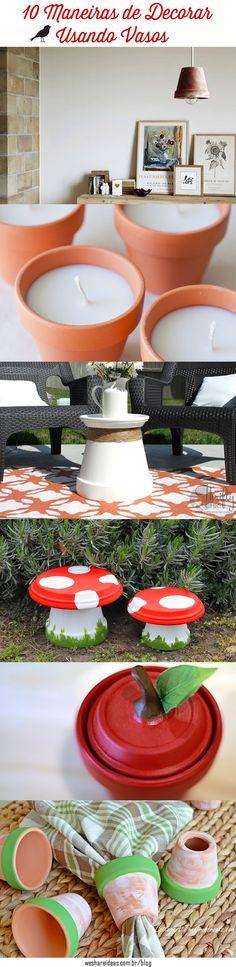 Como decorar usando vasos de barro. 10 dicas para você fazer em casa!