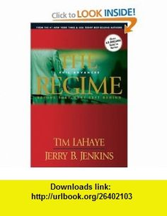 The Regime Evil Advances (Before They Were Left Behind, Book 2) (9781414305776) Tim LaHaye, Jerry B. Jenkins , ISBN-10: 141430577X  , ISBN-13: 978-1414305776 ,  , tutorials , pdf , ebook , torrent , downloads , rapidshare , filesonic , hotfile , megaupload , fileserve